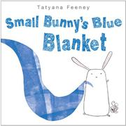 Cover art for SMALL BUNNY'S BLUE BLANKET