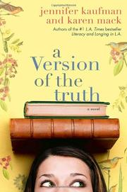 A VERSION OF THE TRUTH by Jennifer Kaufman