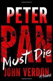 PETER PAN MUST DIE by John Verdon