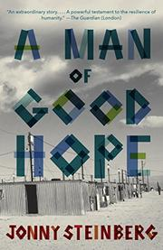 A MAN OF GOOD HOPE by Jonny Steinberg