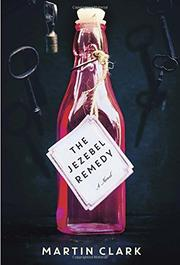 THE JEZEBEL REMEDY by Martin Clark