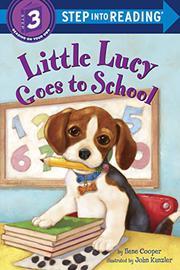 LITTLE LUCY GOES TO SCHOOL by Ilene Cooper