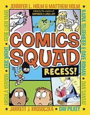 COMICS SQUAD by Jennifer L. Holm