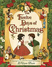 THE TWELVE DAYS OF CHRISTMAS by LeUyen  Pham