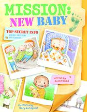 MISSION: NEW BABY by Susan Hood