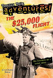 THE $25,000 FLIGHT by Lori Haskins Houran