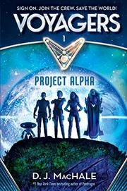 PROJECT ALPHA by D.J. MacHale