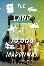 THE LAND OF 10,000 MADONNAS by Kate Hattemer
