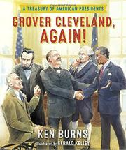 GROVER CLEVELAND, AGAIN! by Ken Burns