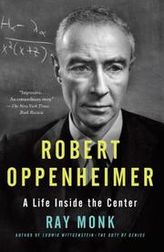 ROBERT OPPENHEIMER by Ray Monk