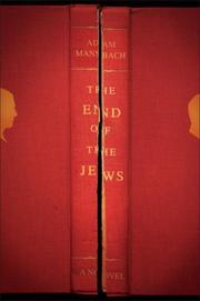 THE END OF THE JEWS by Adam Mansbach