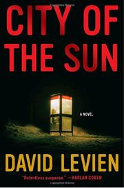 CITY OF THE SUN by David Levien