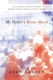 MY FATHER'S BONUS MARCH by Adam Langer