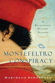 THE MONTEFELTRO CONSPIRACY by Marcello Simonetta