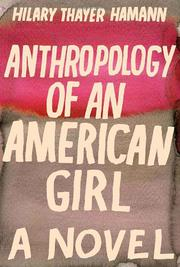 Book Cover for ANTHROPOLOGY OF AN AMERICAN GIRL