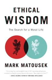 ETHICAL WISDOM by Mark Matousek