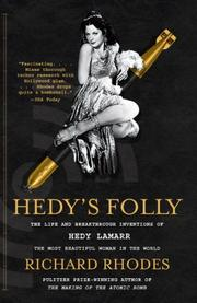 HEDY'S FOLLY by Richard Rhodes