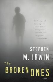 THE BROKEN ONES by Stephen M. Irwin
