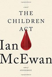 THE CHILDREN ACT by Ian McEwan