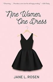 NINE WOMEN, ONE DRESS by Jane L. Rosen