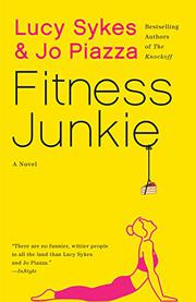FITNESS JUNKIE by Lucy Sykes