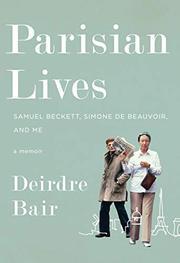 PARISIAN LIVES by Deirdre Bair