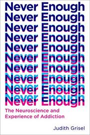 NEVER ENOUGH by Judith Grisel