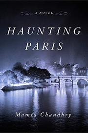 HAUNTING PARIS by Mamta  Chaudhry