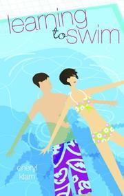 LEARNING TO SWIM by Cheryl Klam