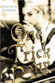 ONE TRICK PONY by Daniella Brodsky