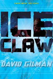 ICE CLAW by David Gilman