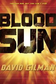 BLOOD SUN by David Gilman