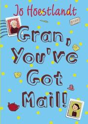 GRAN, YOU'VE GOT MAIL! by Jo Hoestlandt