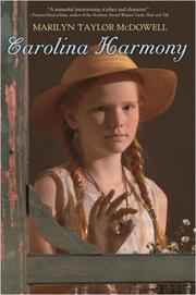 CAROLINA HARMONY by Marilyn Taylor McDowell