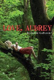 LOVE, AUBREY by Suzanne LaFleur