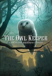 THE OWL KEEPER by Christine Brodien-Jones