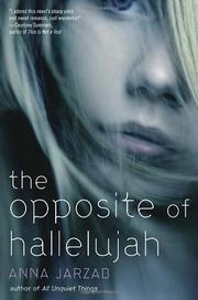 Cover art for THE OPPOSITE OF HALLELUJAH