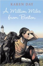 A MILLION MILES FROM BOSTON by Karen Day