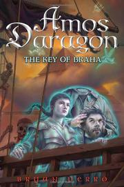 THE KEY TO BRAHA by Bryan Perro