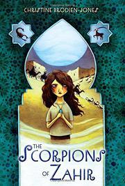 THE SCORPIONS OF ZAHIR by Christine Brodien-Jones