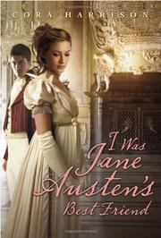 Book Cover for I WAS JANE AUSTEN'S BEST FRIEND