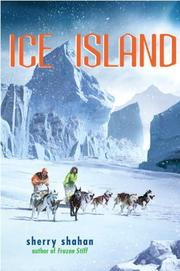 ICE ISLAND by Sherry Shahan
