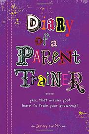 DIARY OF A PARENT TRAINER by Jenny Smith