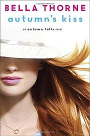 AUTUMN'S KISS by Bella Thorne
