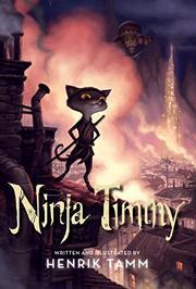 NINJA TIMMY by Henrik Tamm
