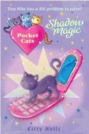 SHADOW MAGIC by Kitty Wells