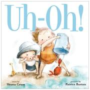UH-OH! by Shutta Crum