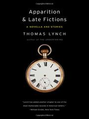APPARITION & LATE FICTIONS by Thomas Lynch