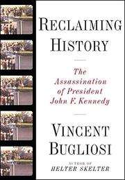 RECLAIMING HISTORY by Vincent Bugliosi