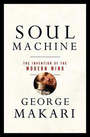 SOUL MACHINE by George Makari